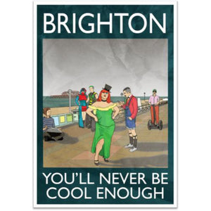 Brighton 'You'll Never Be Cool Enough' Artwork