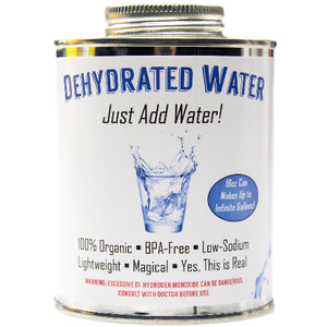 Dehydrated Water | The Parody Shop