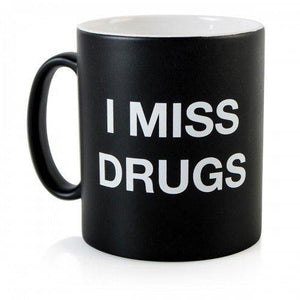I Miss Drugs