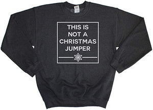 This Is Not A Christmas Jumper