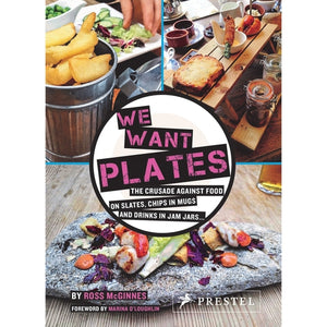 We Want Plates