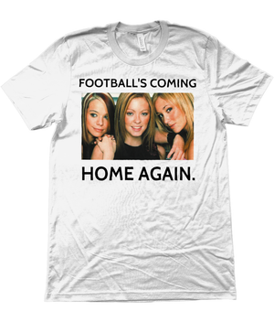 FOOTBALL'S COMING HOME AGAIN TEE