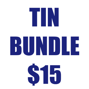 Tin Bundle - 3 for $15