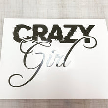 Load image into Gallery viewer, Crazy Girl Decal