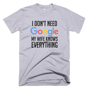 My Wife Knows Everything Tee