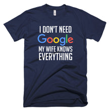Load image into Gallery viewer, My Wife Knows Everything Tee