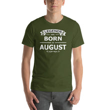 Load image into Gallery viewer, Legends Are Born In Aug Tee