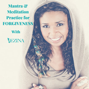Mantra & Meditation Practice for Forgiveness