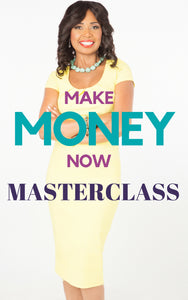 Make Money Now Master Class