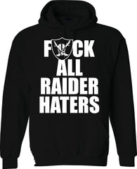 F ALL HATERS - Raiders 4 Life Pullover Hoodie
