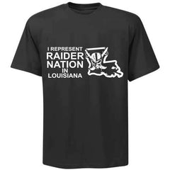 I Represent Raider Nation in Louisiana - R4L Shirt