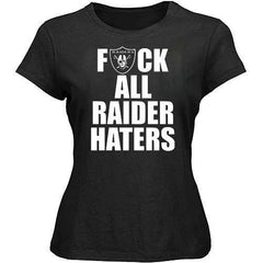 F ALL HATERS Raiders 4 Life Womens