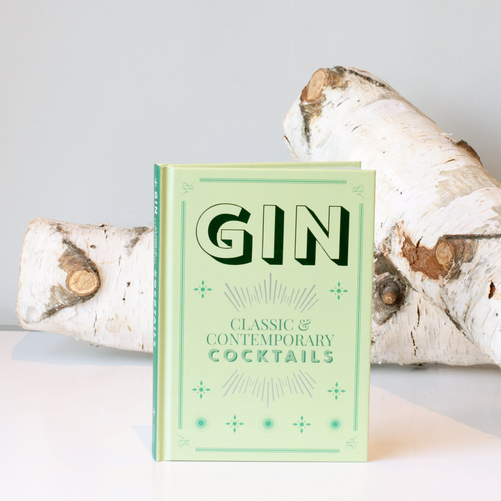 Gin: Classic & Contemporary Cocktails