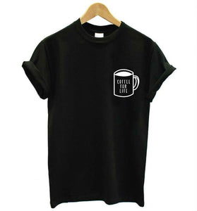 Coffee for Life T Shirt