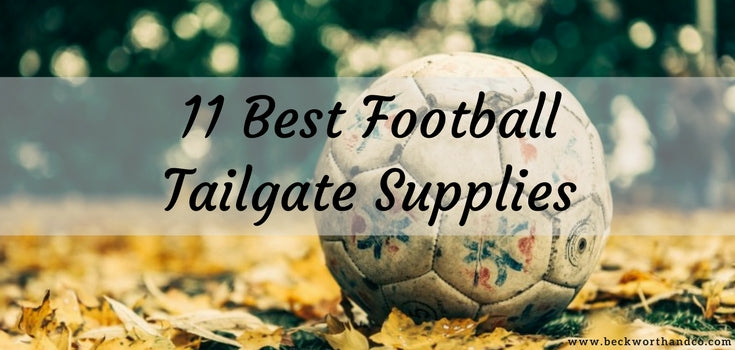 11 Best Football Tailgate Supplies