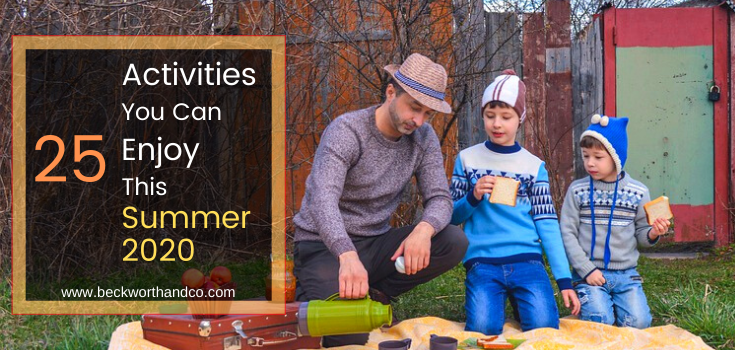 25 Activities You Can Enjoy This Summer 2020