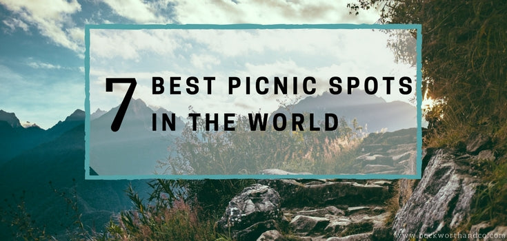7 Best Picnic Spots in the World