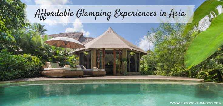 Affordable Glamping Experiences in Asia