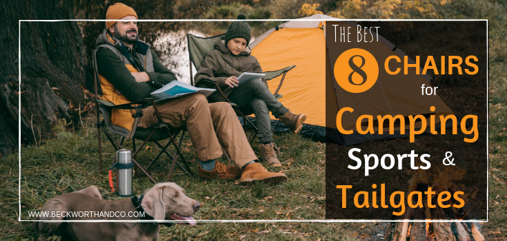 The Best 8 Chairs for Camping, Sports & Tailgates