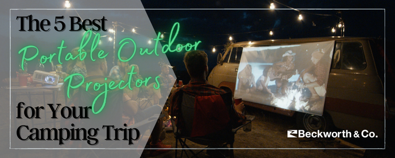 The 5 Best Portable Outdoor Projectors for Your Camping Trip