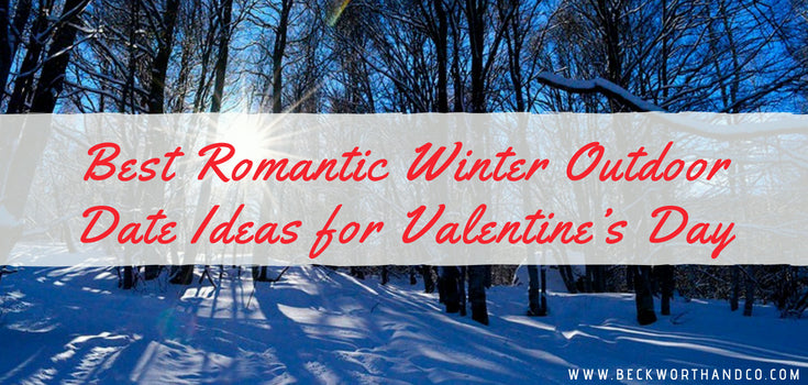Best Romantic Winter Outdoor Date Ideas for Valentine's Day