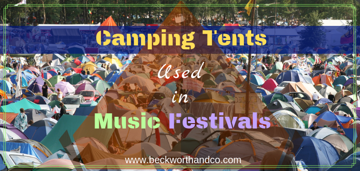 Camping Tents Used in Music Festivals