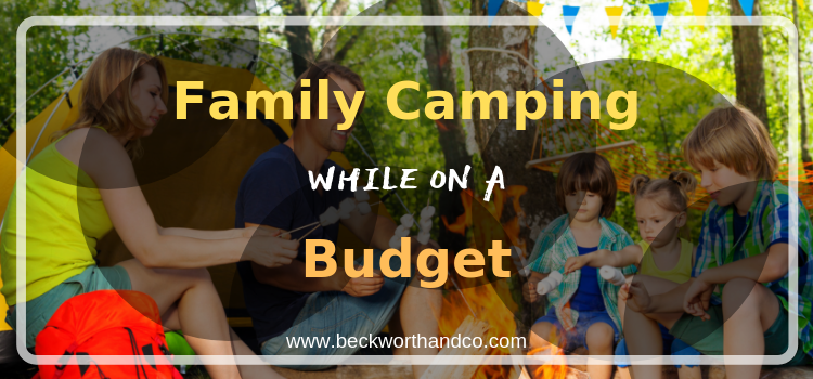 Family Camping While on a Budget
