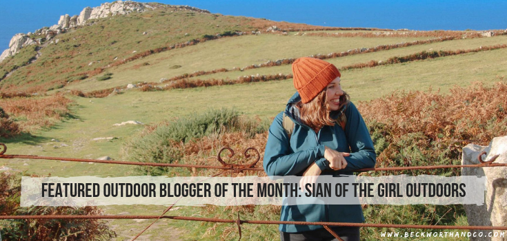 Featured Outdoor Blogger of the Month: Sian of The Girl Outdoors