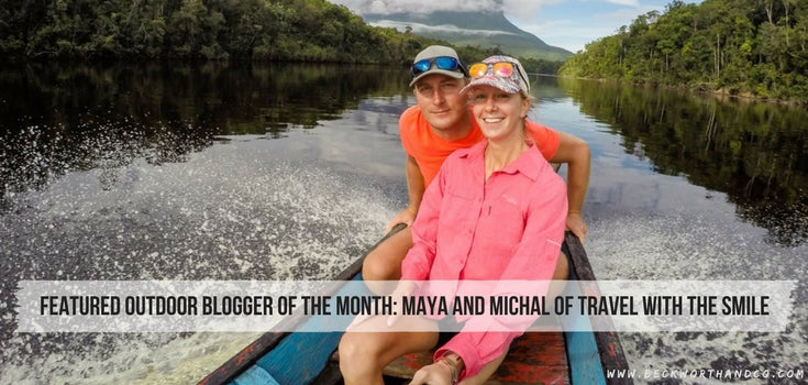Featured Outdoor Blogger of the Month: Maya and Michal of Travel with the Smile