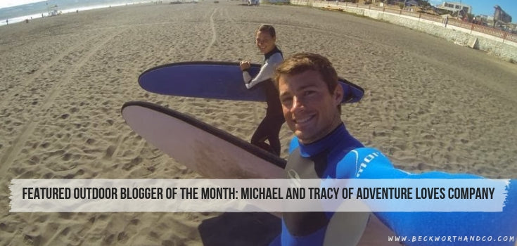 Featured Outdoor Blogger of the Month: Michael and Tracy of Adventure Loves Company