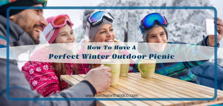 How To Have A Perfect Winter Outdoor Picnic