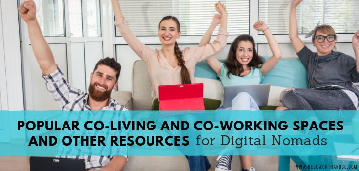 Popular Co-Living and Co-Working Spaces and other Resources for Digital Nomads