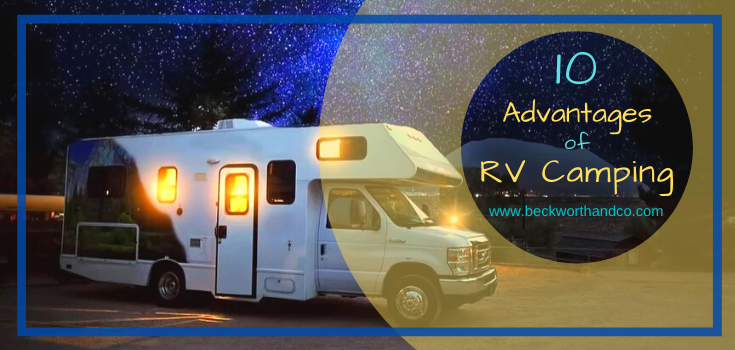 10 Advantages of RV Camping