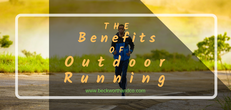 The Benefits of Outdoor Running