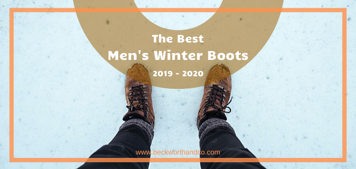 The Best Men's Winter Boots of 2019 - 2020