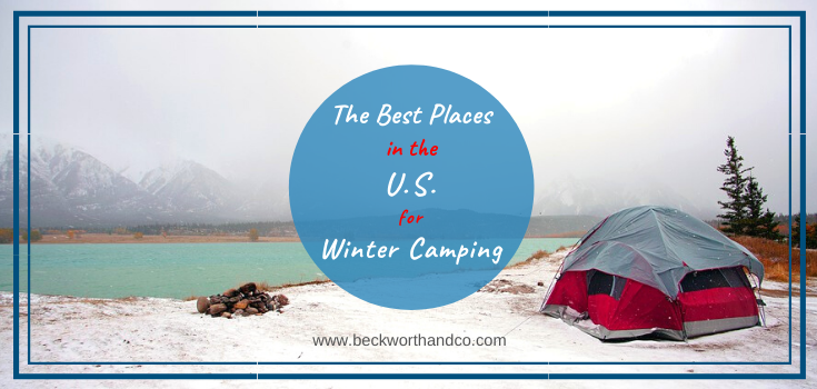The Best Places in the U.S. for Winter Camping