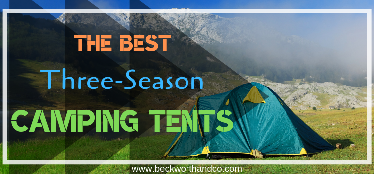 The Best Three-Season Camping Tents