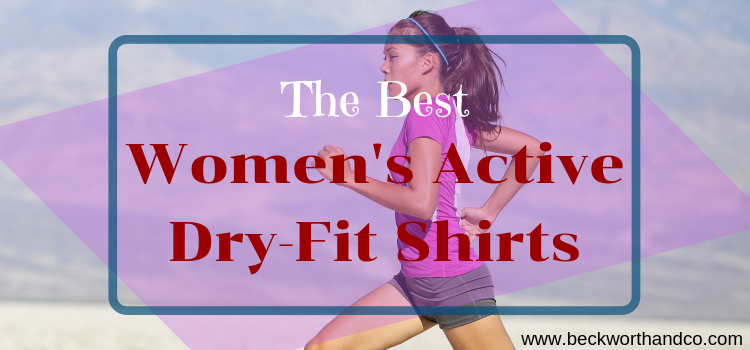 The Best Women's Active Dry-Fit Shirts
