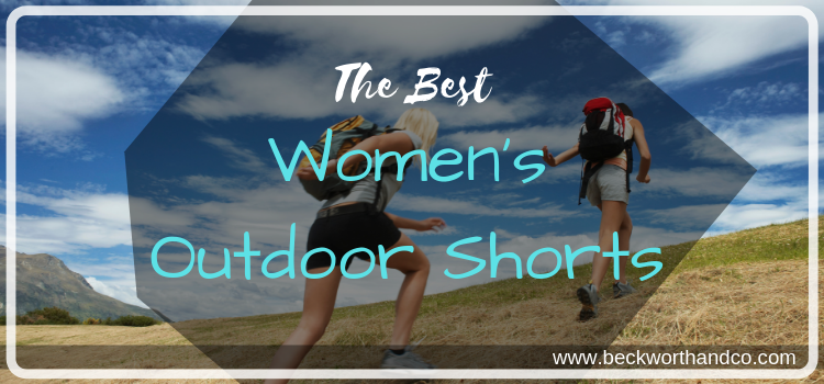 The Best Women's Outdoor Shorts
