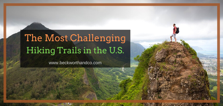 The Most Challenging Hiking Trails in the U.S.