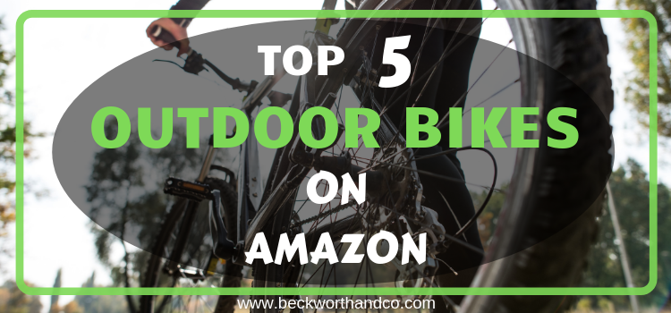 Top 5 Outdoor Bikes on Amazon