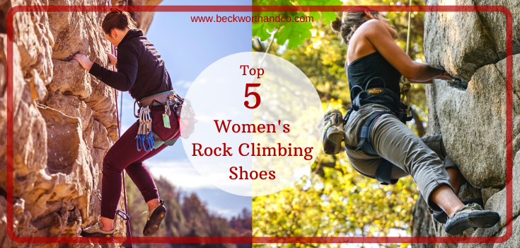 Top 5 Women's Rock Climbing Shoes