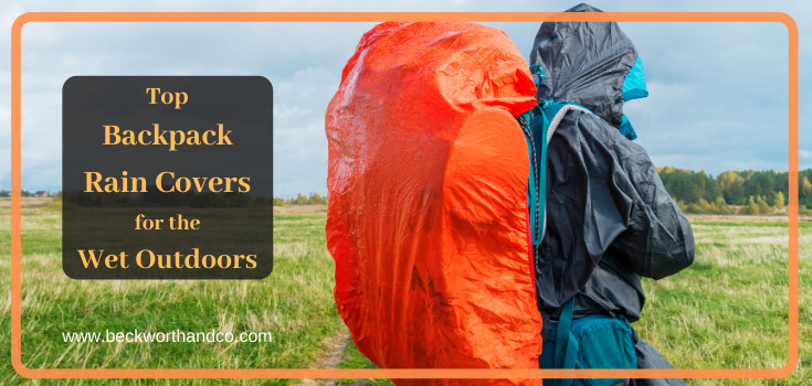 Top Backpack Rain Covers for the Wet Outdoors