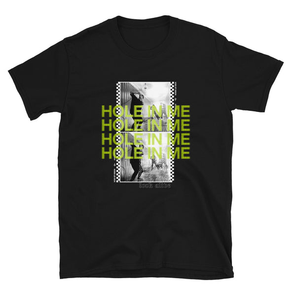 Hole In Me T-Shirt