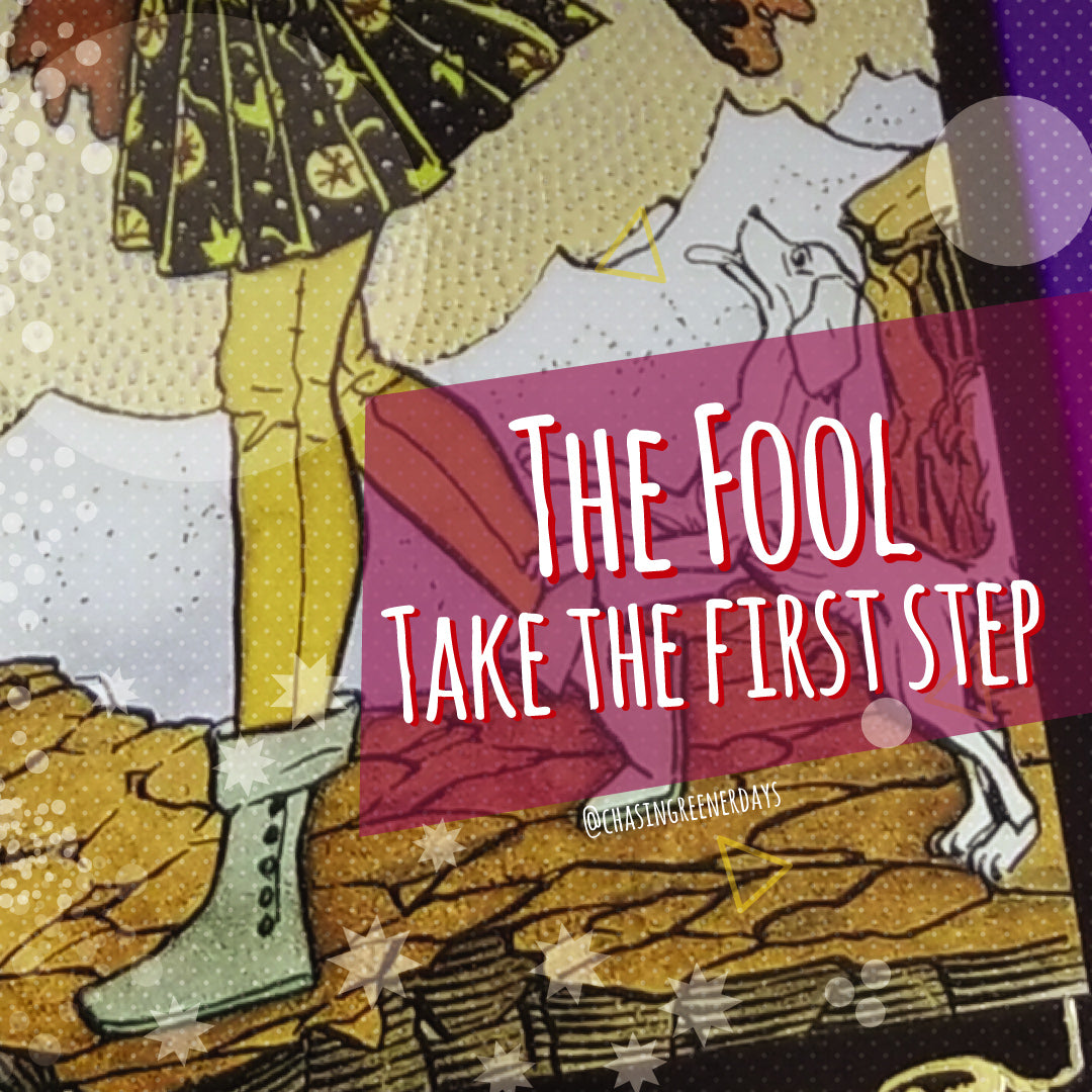 the fool's journey take the first step chasinggreenerdays.com April Fitzgerald