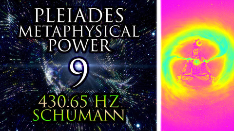 PLEIADES (135Hz + 468Hz + 792Hz) =9 ꩜ KARMA + CHANGE + AWARENESS ꩜ 430.65 Hz Shamanic Drums