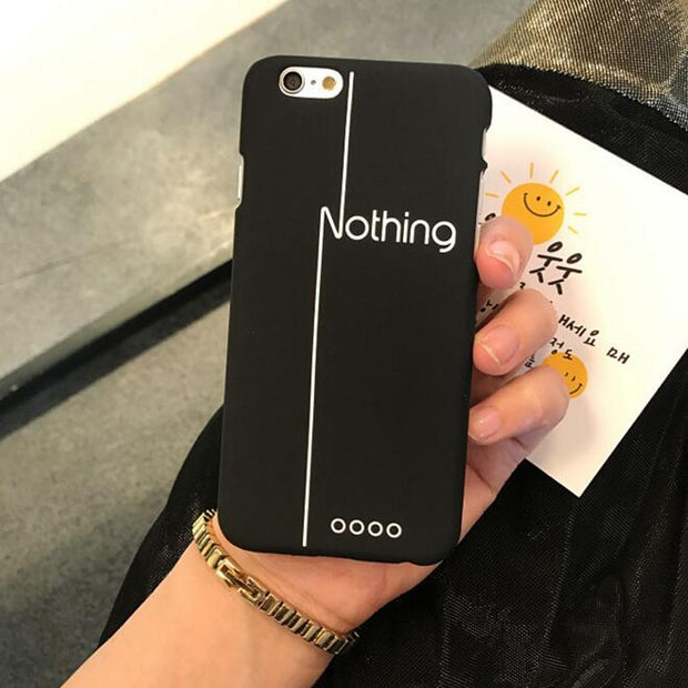 Coque For Iphone 5s Nothing Simple English Characters Cover Matte Case For Iphone 7 6S 6 8 X 5 5S SE 6/7/8 Plus Phone Case