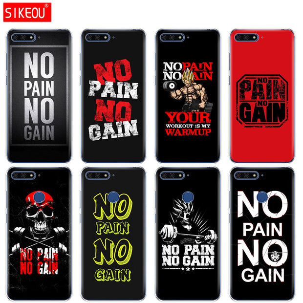 Silicone Cover Phone Case For Huawei Honor 7A PRO 7C Y5 Y6 Y7 Y9 2017 2018 Prime No Pain No Gain Gym And Fitness Quote