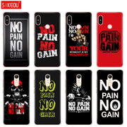 Silicone Cover Phone Case For Xiaomi Redmi S2 Y2 6 5 2 3 3s Pro PLUS Redmi Note 4 4X 4A 5A 6A No Pain No Gain Gym Fitness Quote
