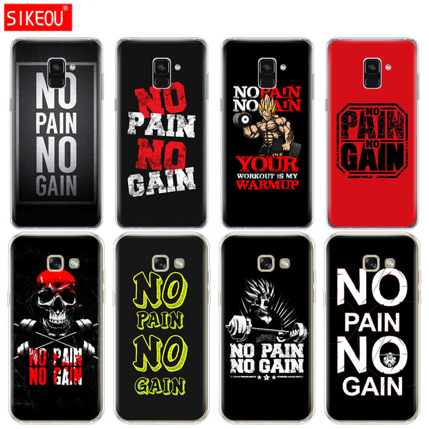 Silicone Phone Case Cover For Samsung Galaxy A6 A8 2018 A3 A310 A5 A510 A7 2016 2017 No Pain No Gain Gym And Fitness Quote